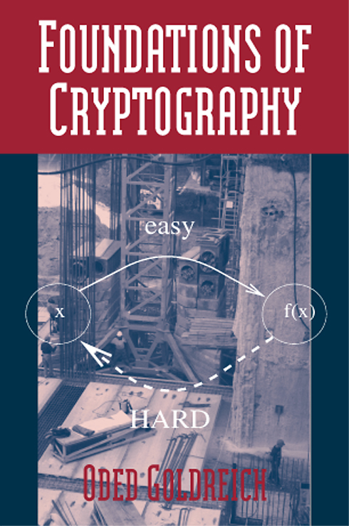 Foundations of Cryptography - Volume 1 [Goldreich]